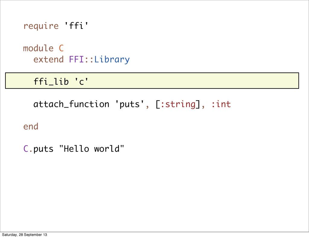 require 'ffi' module C extend FFI::Library ffi_...