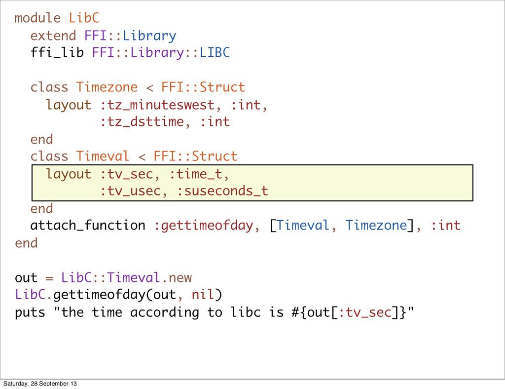 module LibC extend FFI::Library ffi_lib FFI::Li...