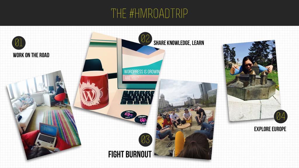 The #HMRoadtrip 01 02 share knowledge, learn wo...