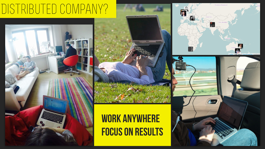 Distributed company? Work anywhere focus on res...