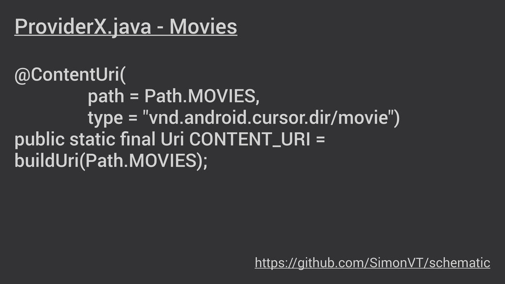 ProviderX.java - Movies ! @ContentUri( path = P...
