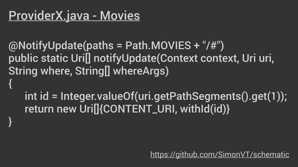 ProviderX.java - Movies ! ! @NotifyUpdate(paths...