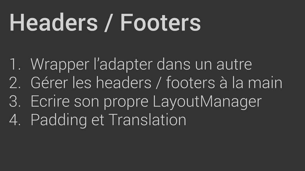 Headers / Footers ! 1. Wrapper l'adapter dans u...