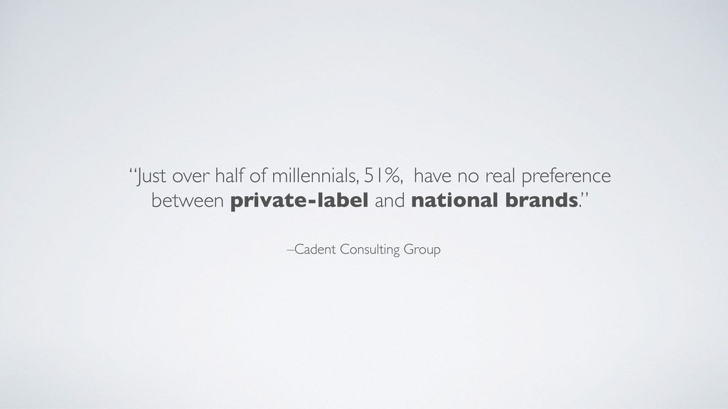 """–Cadent Consulting Group """"Just over half of mil..."""