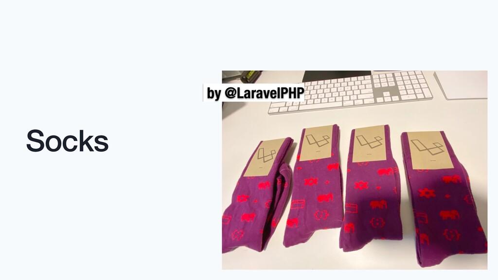Socks by @LaravelPHP