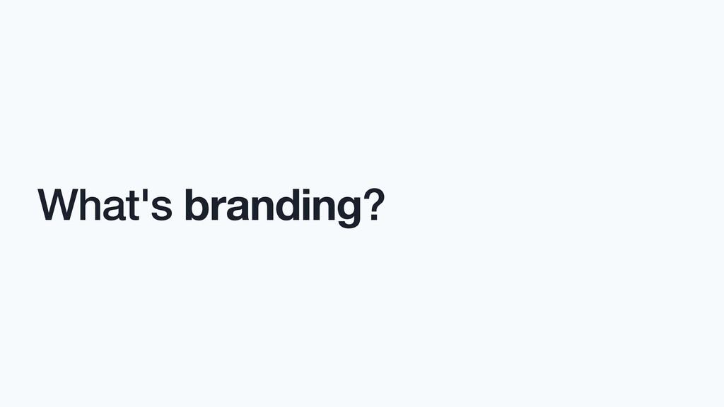 What's branding?