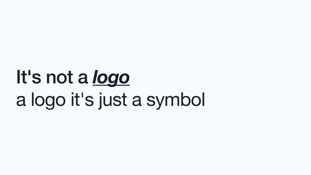 It's not a logo a logo it's just a symbol