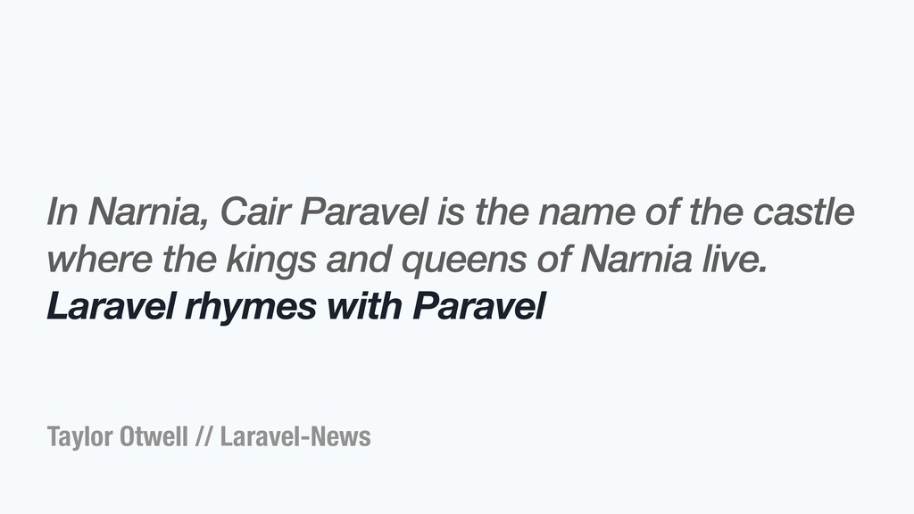 Taylor Otwell // Laravel-News In Narnia, Cair P...