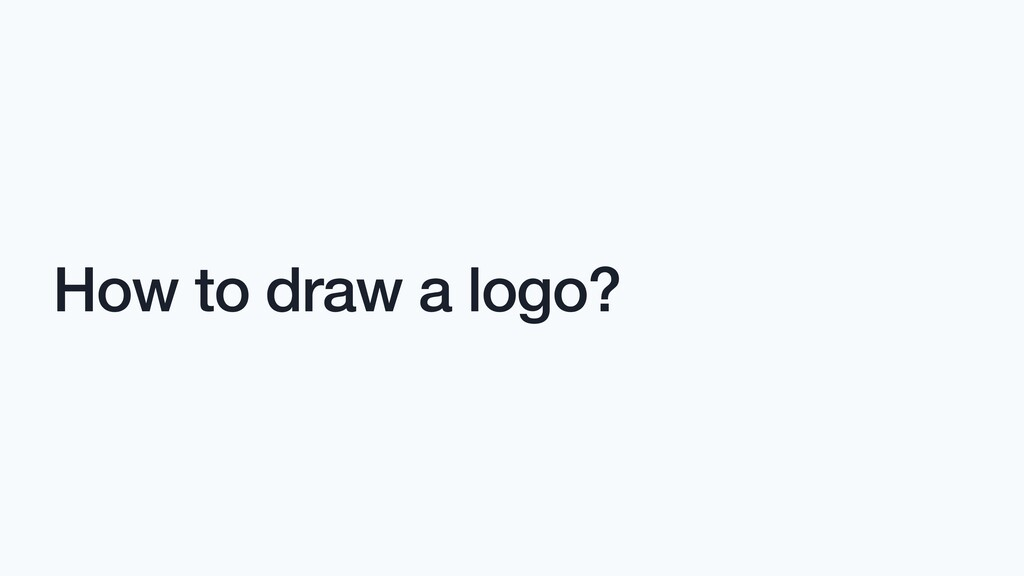 How to draw a logo?