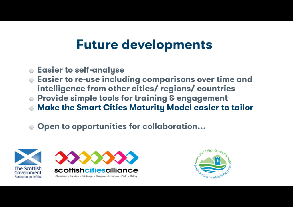 Future developments Easier to self-analyse Easi...