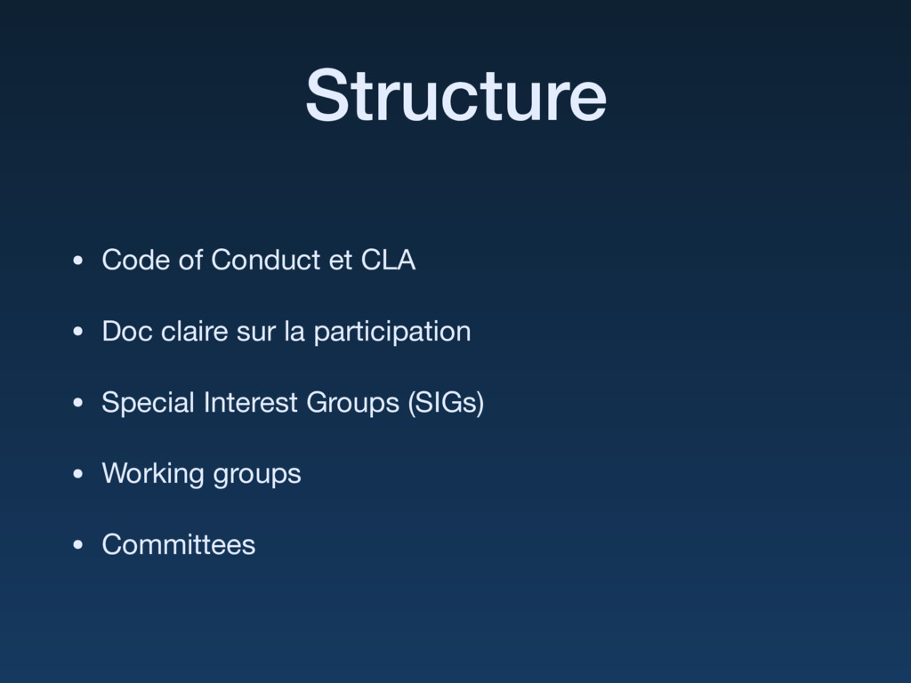 Structure • Code of Conduct et CLA  • Doc clair...