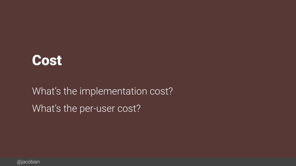 @jacobian Cost What's the implementation cost? ...