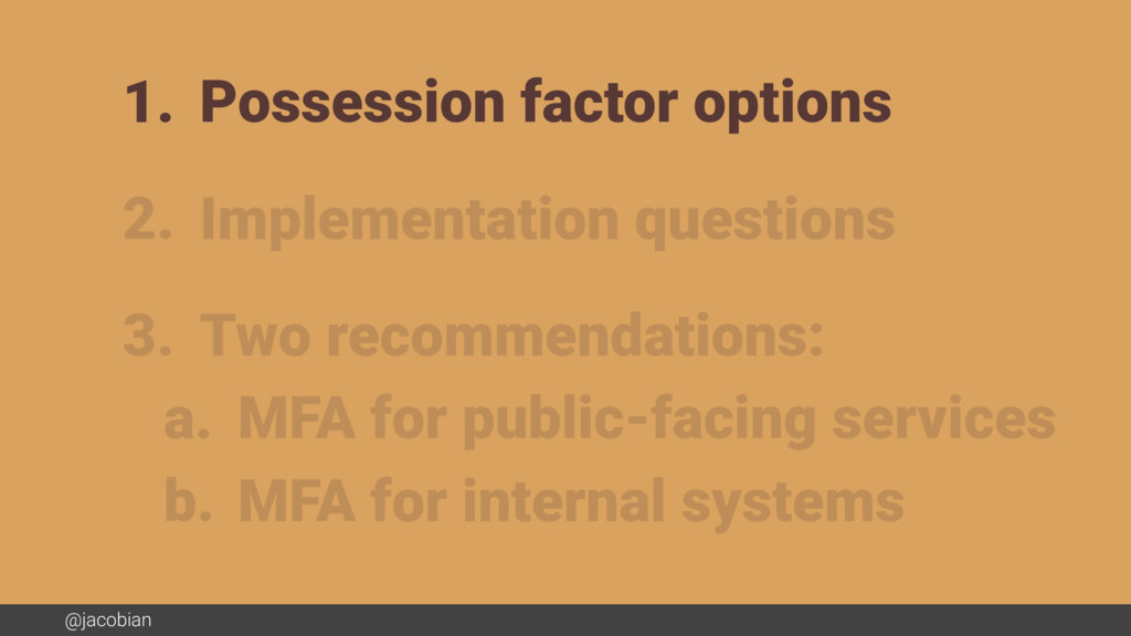 @jacobian 1. Possession factor options 2. Imple...