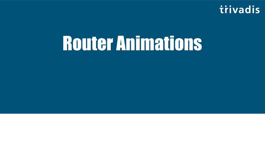 Router Animations