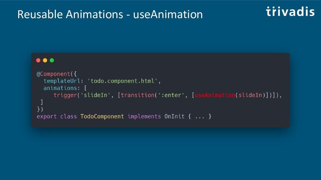 Reusable Animations - useAnimation