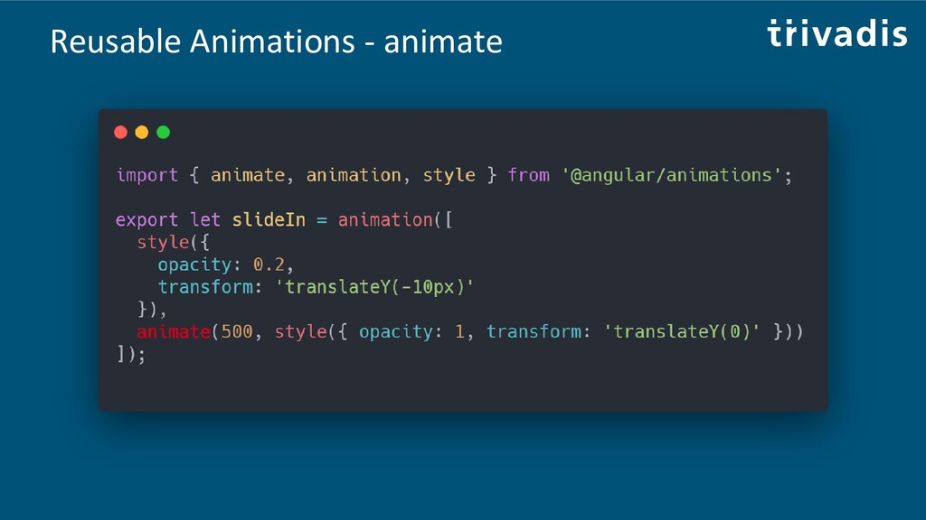 Reusable Animations - animate
