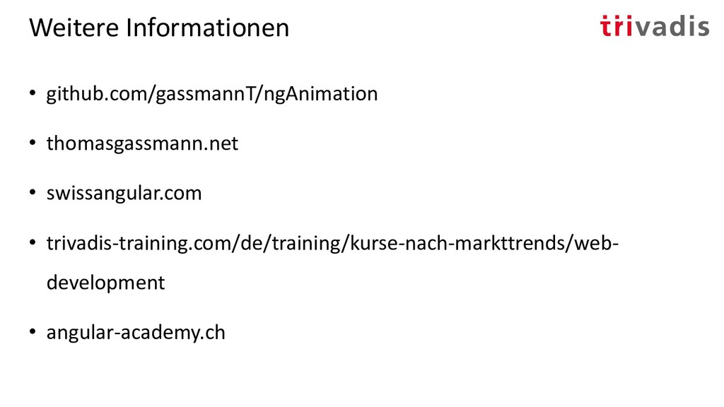 Weitere Informationen • github.com/gassmannT/ng...
