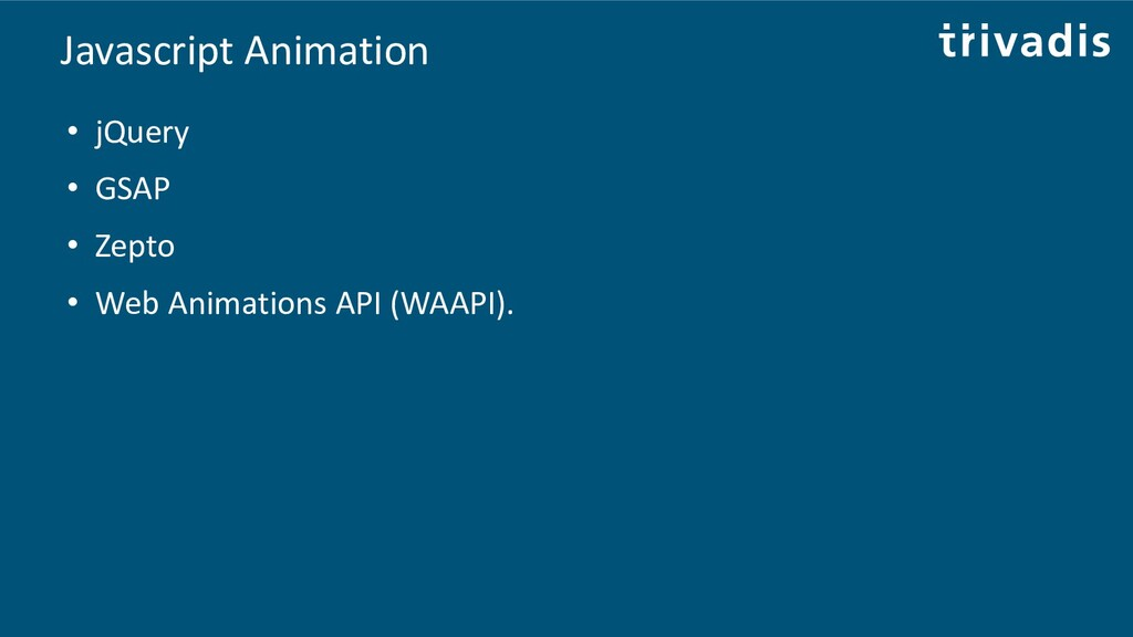 Javascript Animation • jQuery • GSAP • Zepto • ...