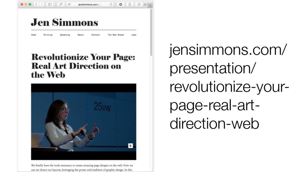 jensimmons.com/ presentation/ revolutionize-you...