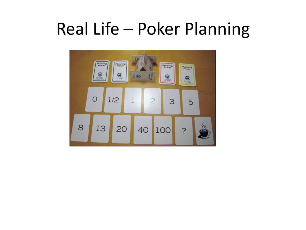 Real Life – Poker Planning