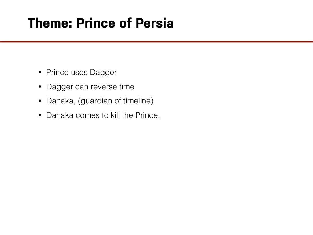 Theme: Prince of Persia • Prince uses Dagger • ...