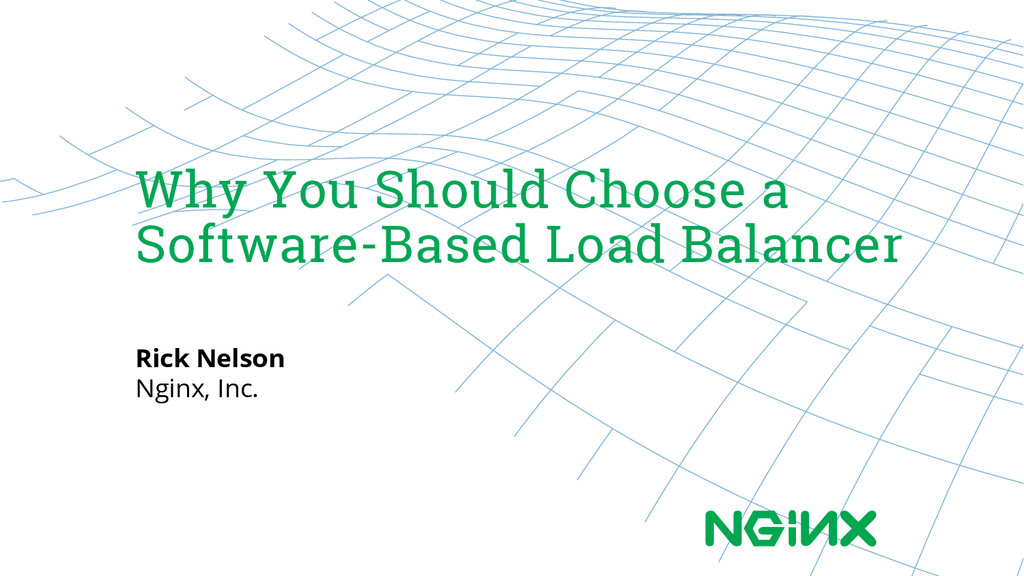 Why You Should Choose a Software-Based Load Bal...