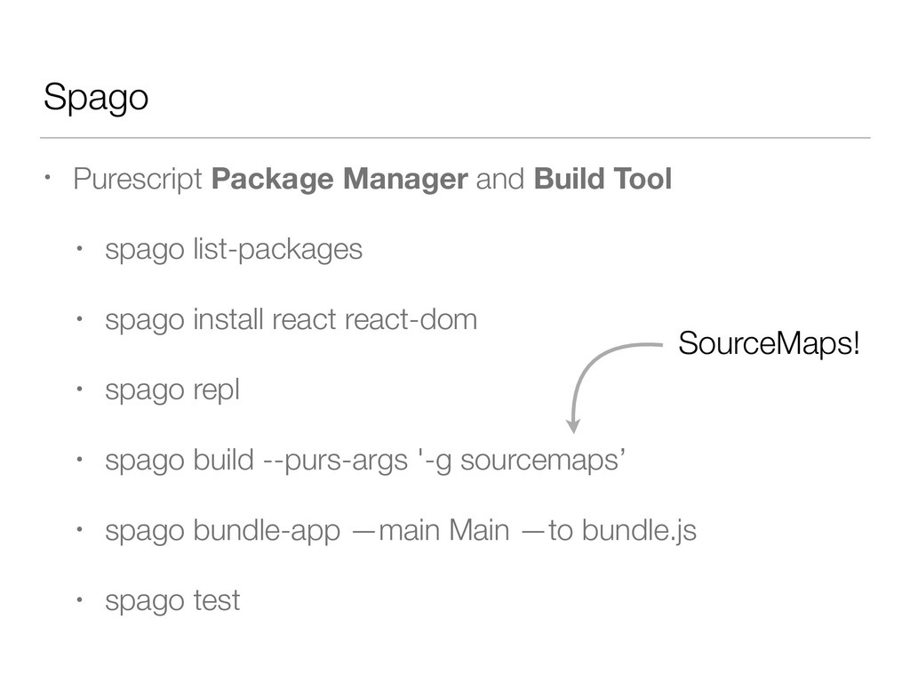 Spago • Purescript Package Manager and Build To...