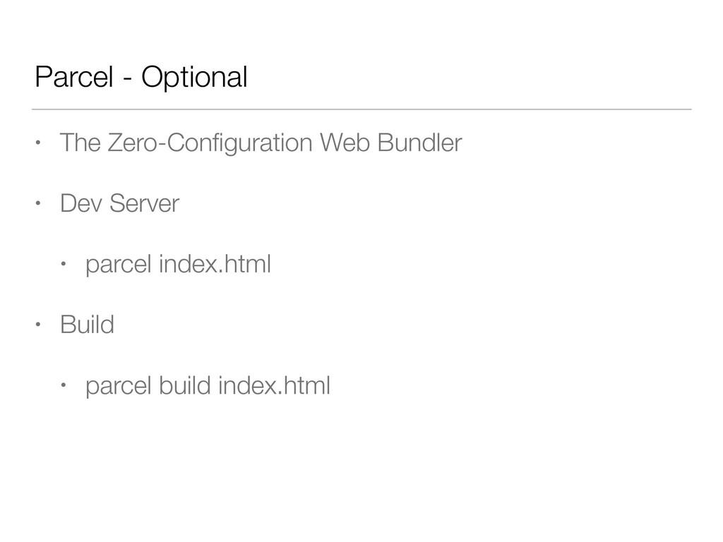 Parcel - Optional • The Zero-Configuration Web B...