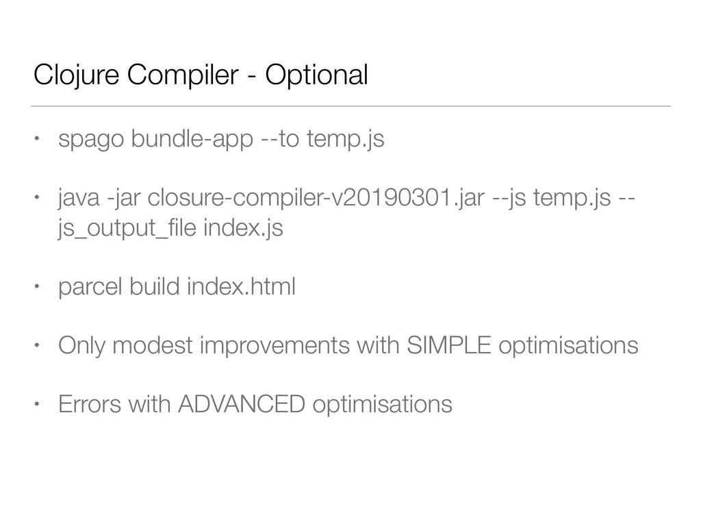 Clojure Compiler - Optional • spago bundle-app ...