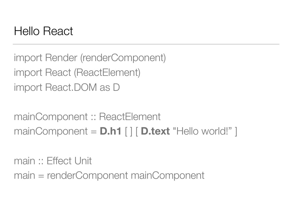 Hello React import Render (renderComponent) imp...