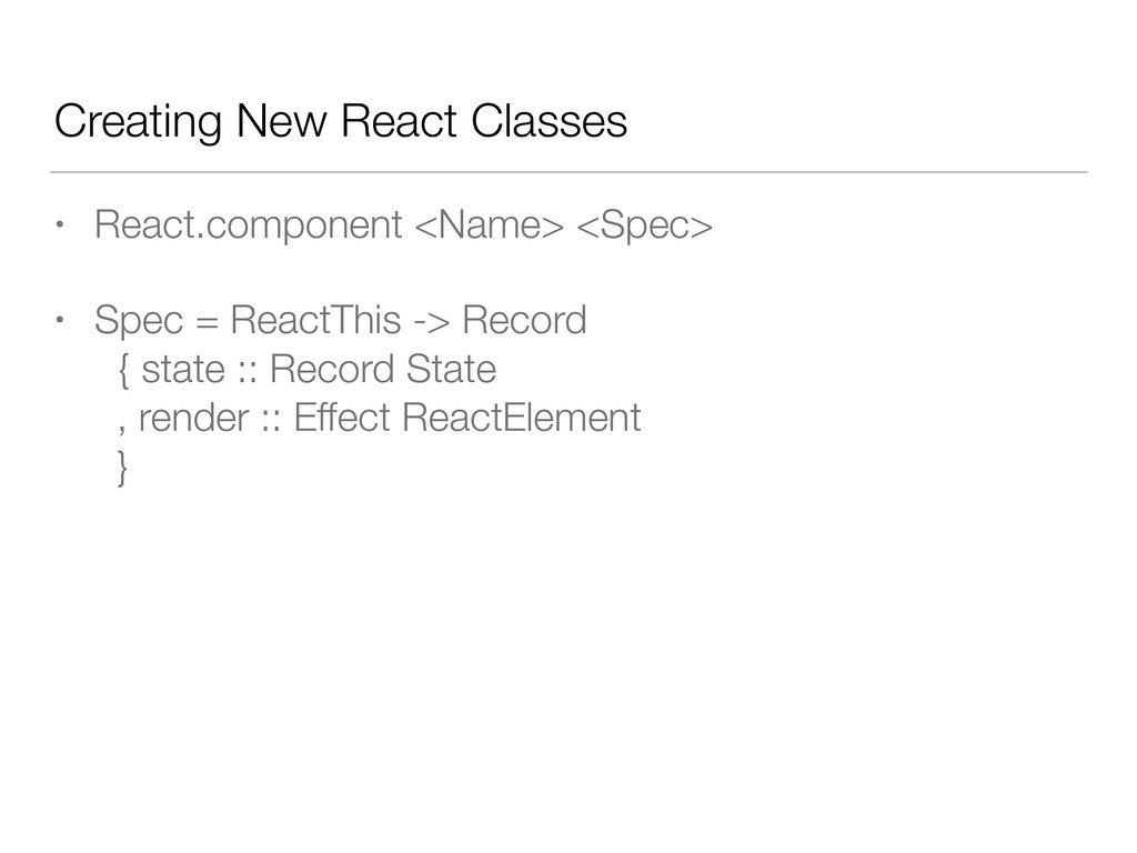 Creating New React Classes • React.component <N...