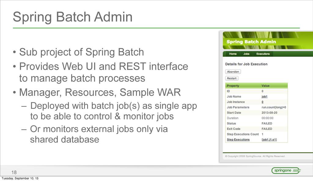 Spring Batch Admin • Sub project of Spring Batc...