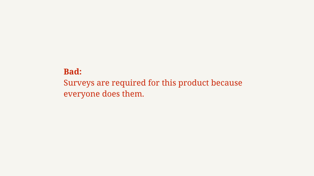 Bad: 