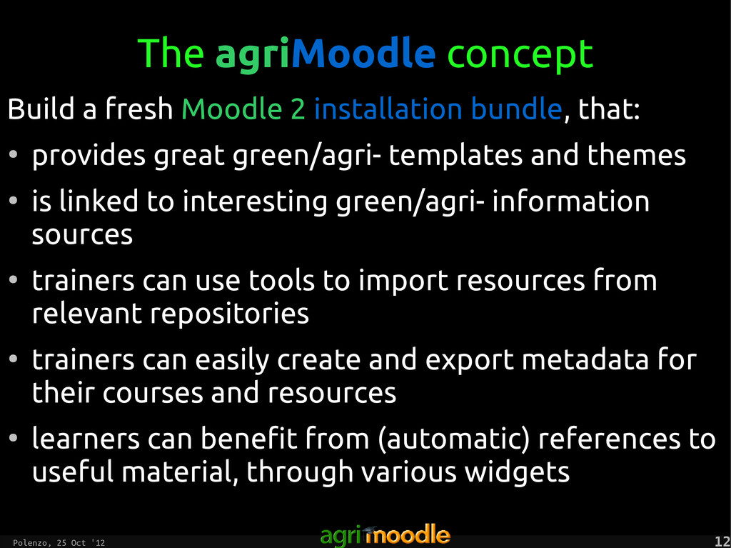 Polenzo, 25 Oct '12 12 12 The agriMoodle concep...