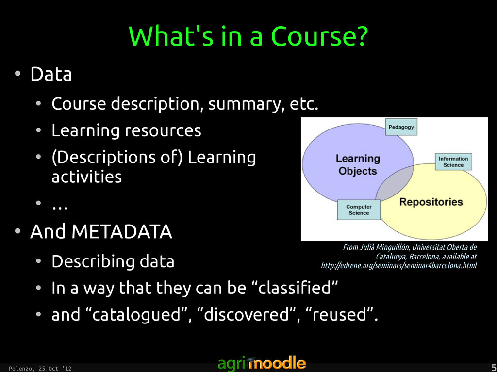 Polenzo, 25 Oct '12 5 5 What's in a Course? ● D...