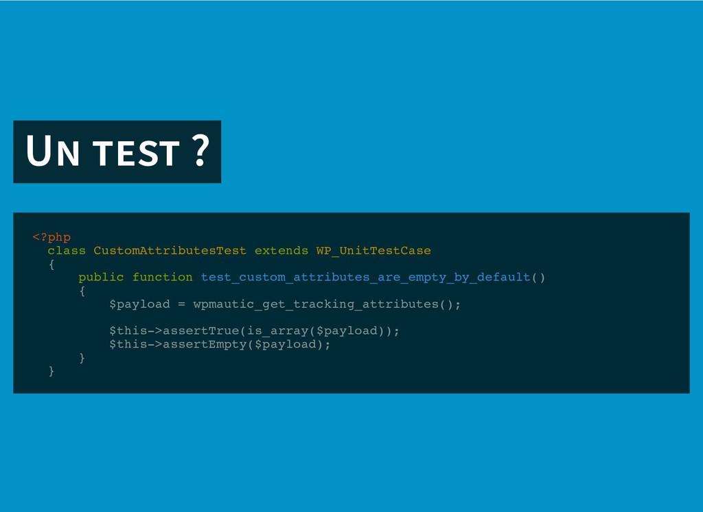 U ? U ? <?php class CustomAttributesTest extend...