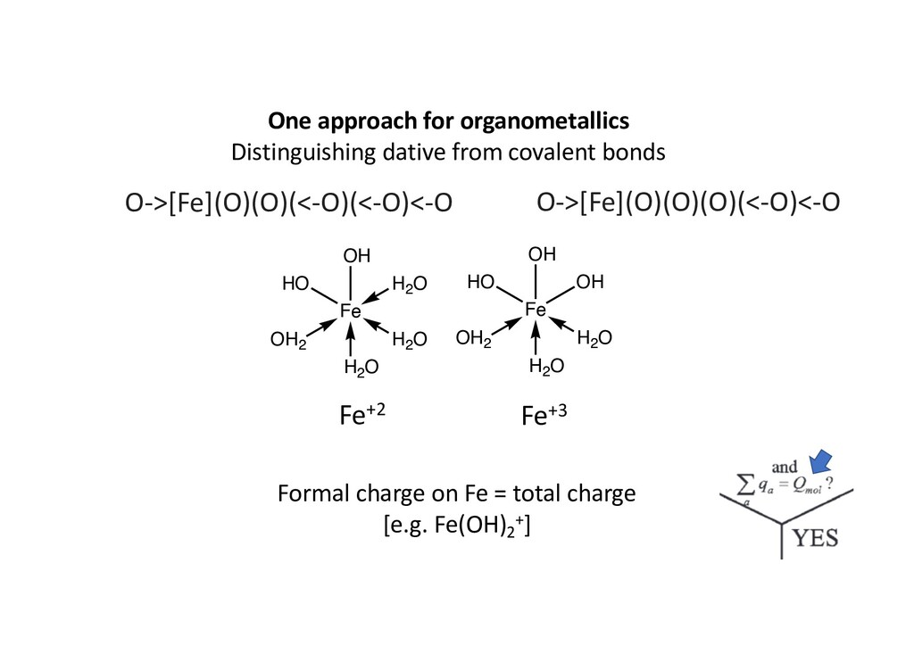 One approach for organometallics Distinguishing...