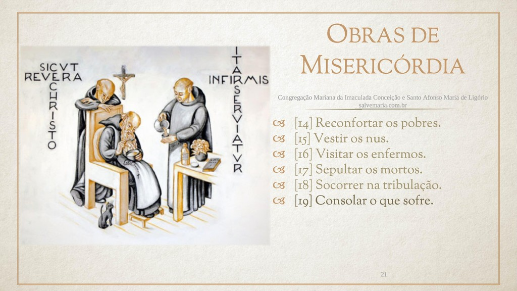 OBRAS DE MISERICÓRDIA  [14] Reconfortar os pob...