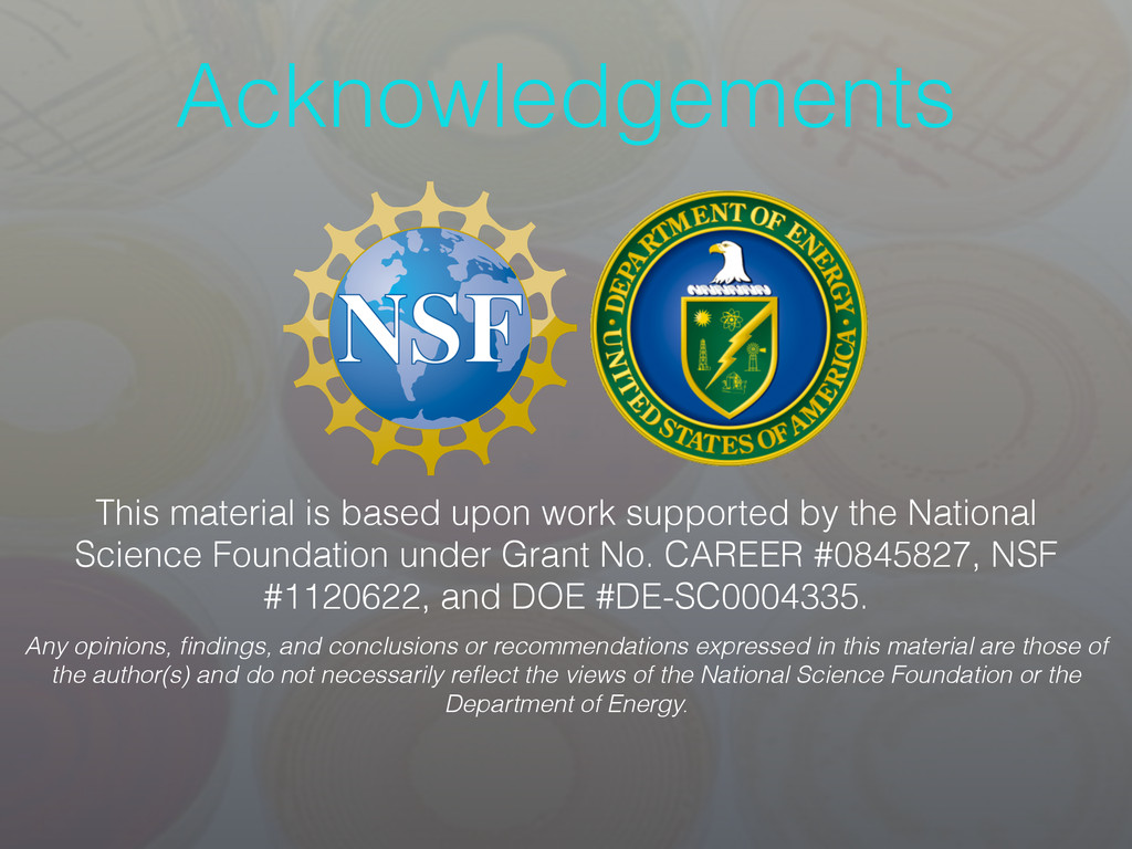 Acknowledgements This material is based upon wo...
