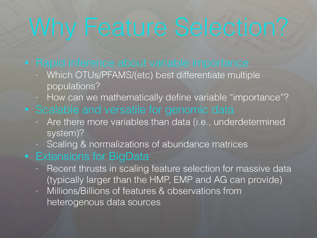 Why Feature Selection? • Rapid inference about ...