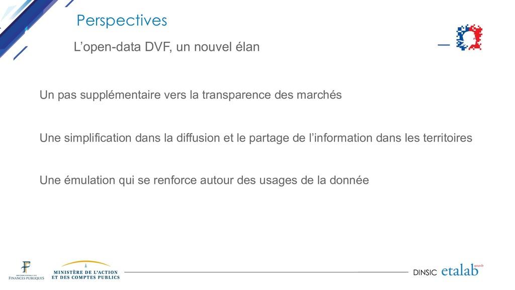 DINSIC Perspectives L'open-data DVF, un nouvel ...