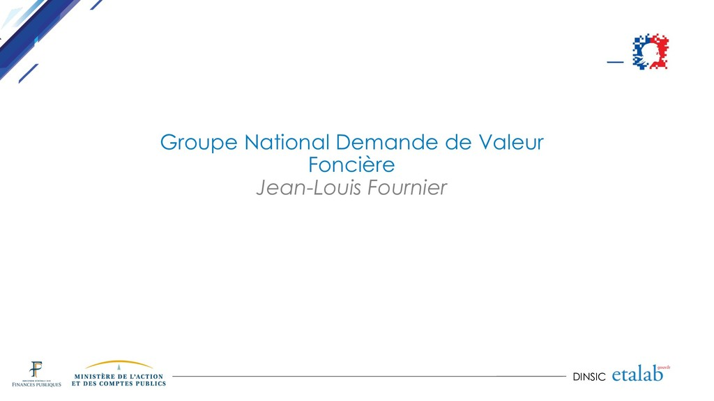DINSIC Groupe National Demande de Valeur Fonciè...
