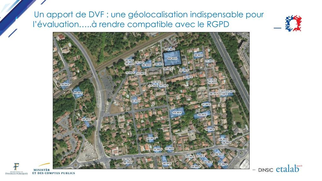 DINSIC Un apport de DVF : une géolocalisation i...