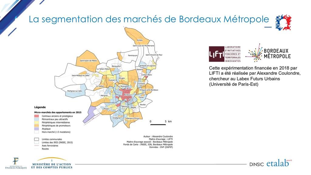 DINSIC La segmentation des marchés de Bordeaux ...