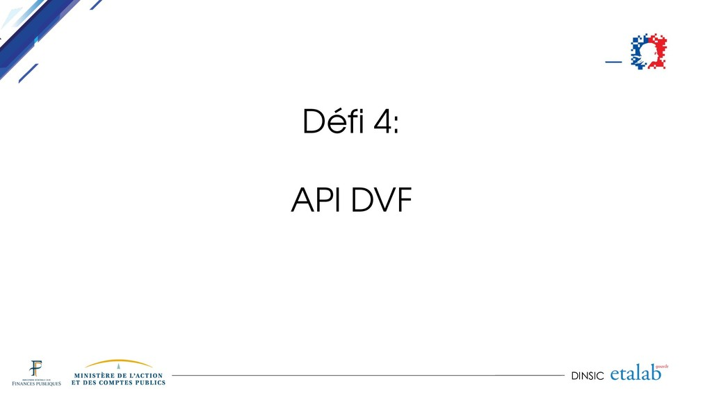 DINSIC Défi 4: API DVF