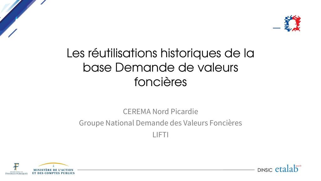 DINSIC Les réutilisations historiques de la bas...