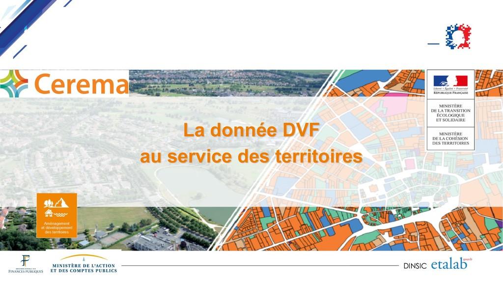 DINSIC La donnée DVF au service des territoires