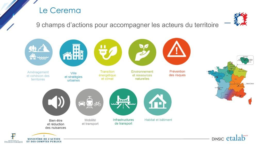 DINSIC Le Cerema 9 champs d'actions pour accomp...