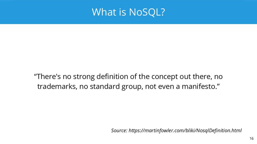 """What is NoSQL? """"There's no strong definition of..."""