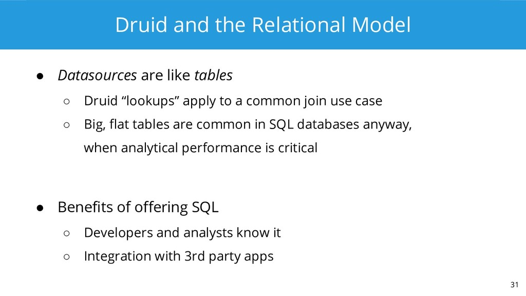 Druid and the Relational Model ● Datasources ar...